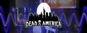 Dead America Podcast